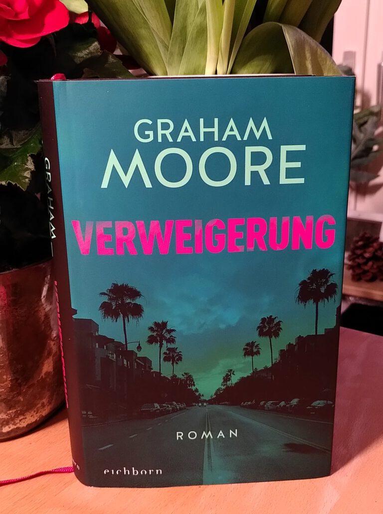 Graham Moore - Verweigerung - Maya Seale