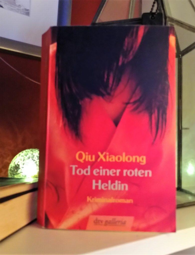 Qiu Xiaolong - Tod einer roten Heldin - Der erste Fall für Chen