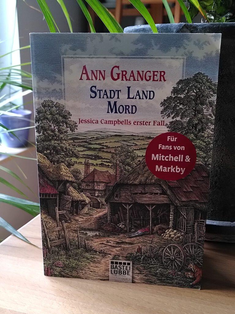 Ann Granger - Stadt Land Mord - Jessica Campbell