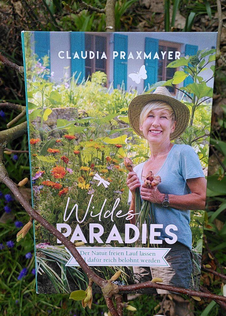 Claudia Paxmayer - Wildes Paradies - Der Natur auf der Spur