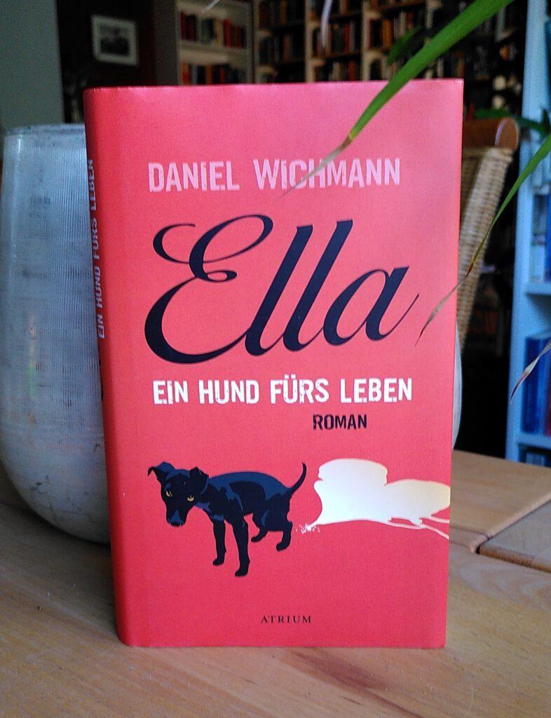 Daniel Wichmann - Ella - Wo ein Welpe....