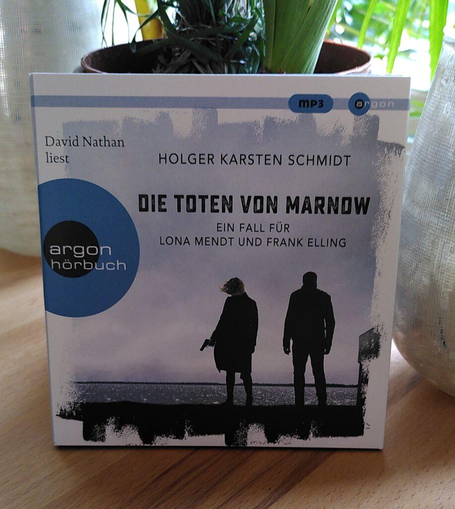 Holger Karsten Schmidt - Die Toten von Marnow - Hörbuch - Lona ermittelt
