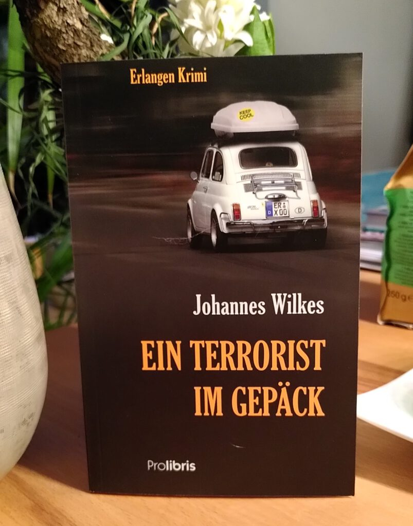Johannes Wilkes - Ein Terrorist Im Gepäck - Rentner auf Abwegen