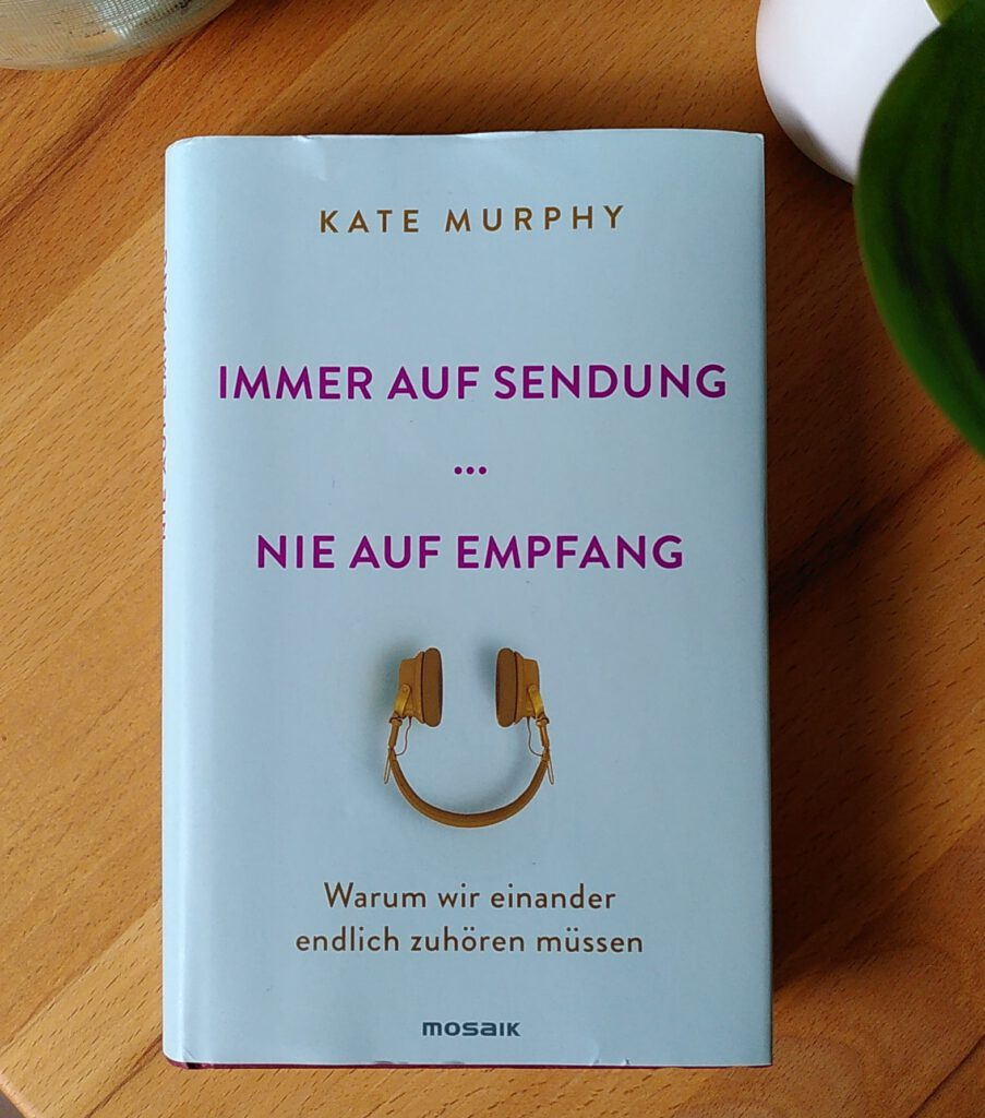 Kate Murphy - Immer auf Sendung - Zurück zum Zuhören