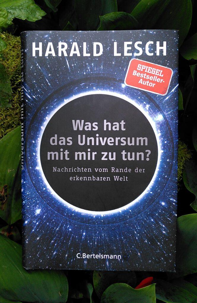 Harald Lesch - Was hat das Universum
