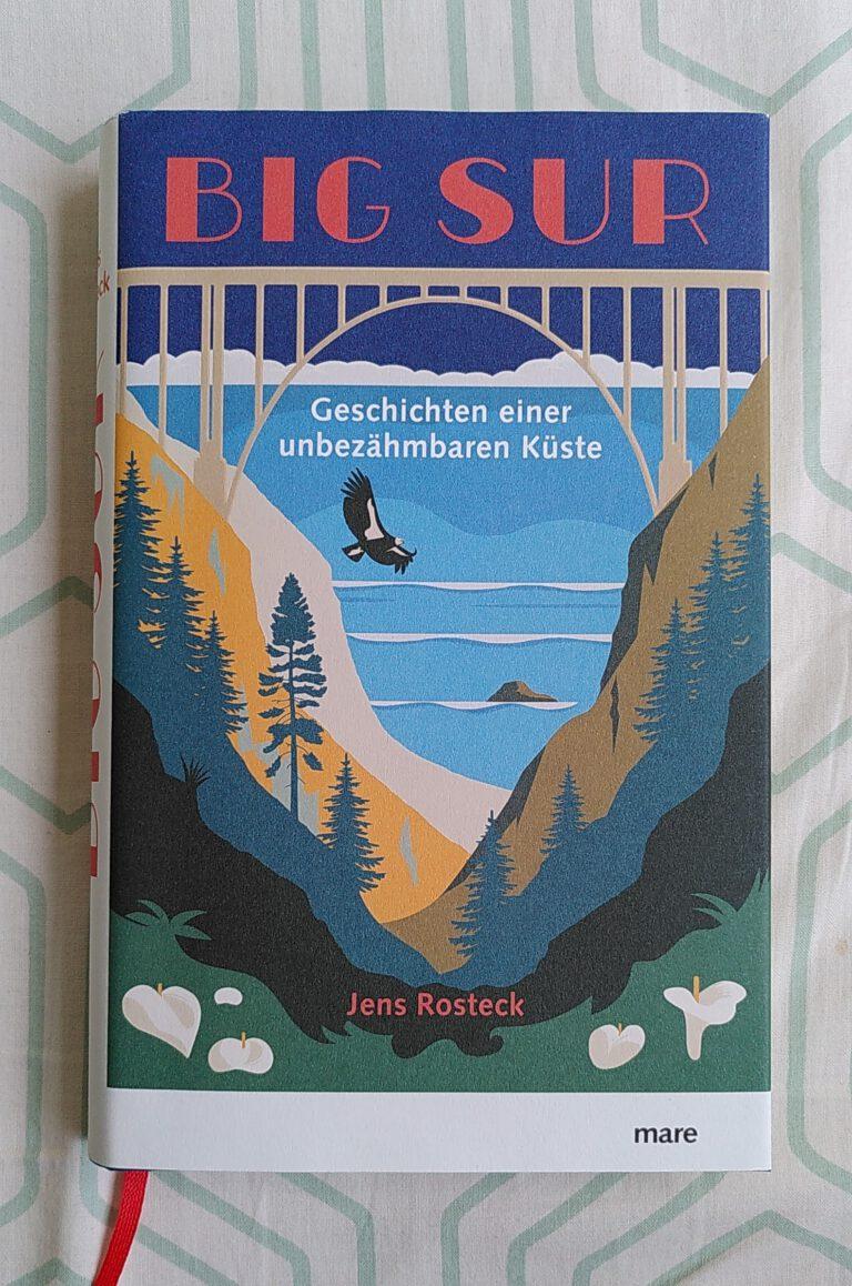 Jens Rosteck - Big Sur