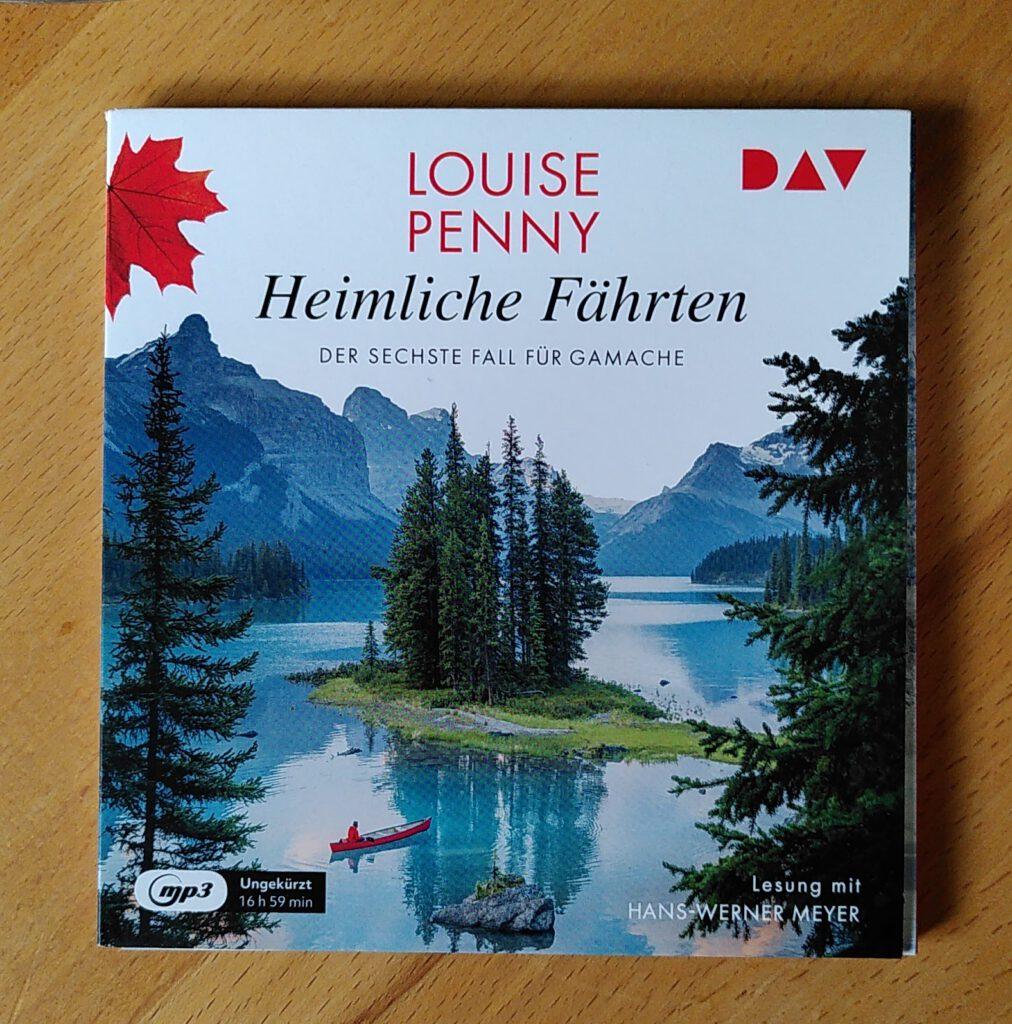 Louise Penny - Heimliche Fährten - Mord in Québec