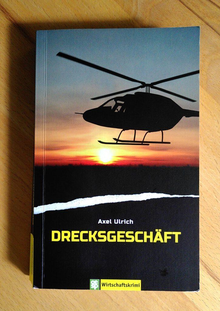 Axel Ulrich - Drecksgeschäft - Kolumbien