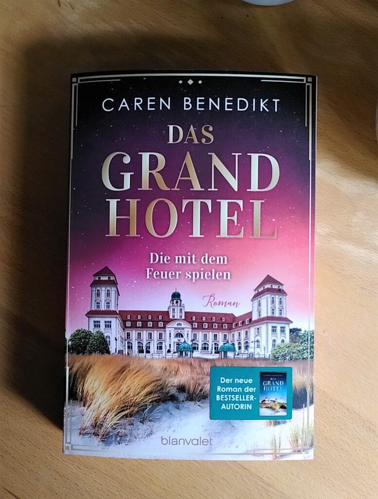 Caren Benedikt - Das Grandhotel - Bernadette