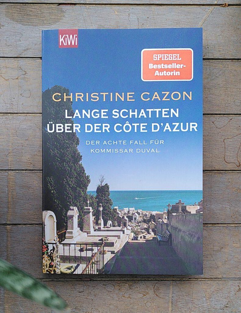 Christine Cazon – Lange Schatten über der Côte D'Azur - Duval ermittelt