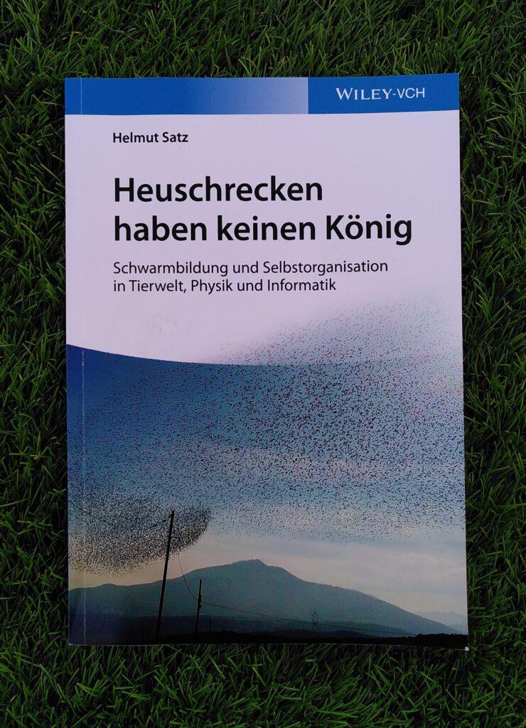 Helmut Satz - Heuschrecken haben keinen König.jpg